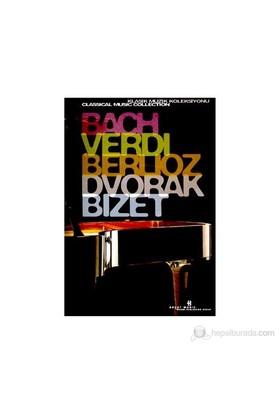 Bach, Verdi, Berlioz, Dvorak, Bizet Klasik Müzik Koleksiyonu (Special Edition)-Derleme