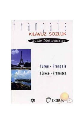 Türkçe - Fransızca Kılavuz Sözlük-Pennartz Serge