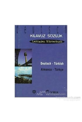 Deutsch - Türkisch / Almanca Türkçe (Kılavuz Sözlük - Leitfaden Wörterbuch)-Pennartz Serge
