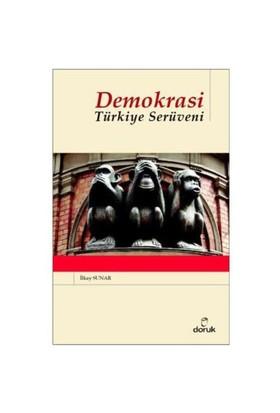 Demokrasi - Türkiye Serüveni
