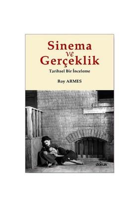 Sinema ve Gerçeklik - Roy Armes