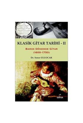 Klasik Gitar Tarihi - II (1600-1750) - Soner Uluocak