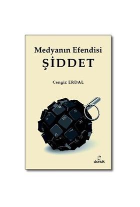 Medyanın Efendisi Şiddet-Cengiz Erdal