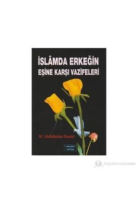 İslamda Erkeğin Eşine Karşı Vazifeleri