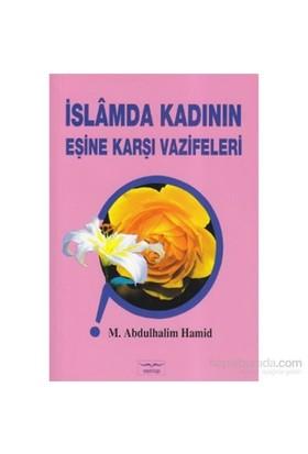 İslamda Kadının Eşine Karşı Vazifeleri-M. Abdulhalim Hamid