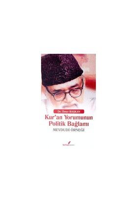 Kur'an Yorumunun Politik Bağlamı - Mevludi Örneği