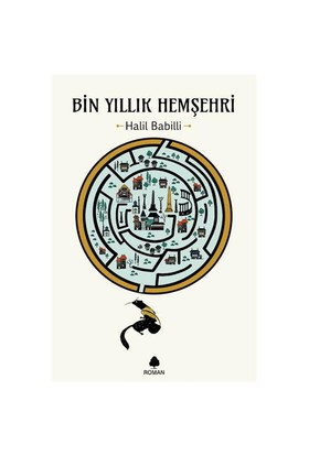 Bin Yıllık Hemşehri-Halil Babilli