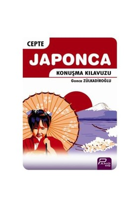 Cepte Japonca Konuşma Kılavuzu