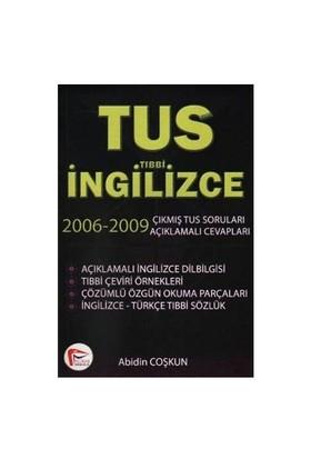 Pelikan TUS Tıbbi İngilizce 2006-2009 Çıkmış TUS Soruları Açıklamalı Cevapları