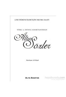 Altın Anahtar Türk Ve Dünya Edebiyatından Altın Sözler-Kolektif