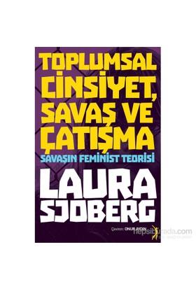 Toplumsal Cinsiyet, Savaş Ve Çatışma-Laura Sjoberg