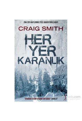 Her Yer Karanlık - Craig Smith