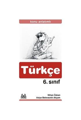 6. Sınıf Türkçe Konu Anlatımlı Yardımcı Ders Kitabı - Nihan Özkan