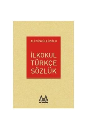 Arkadaş İlkokul Türkçe Sözlük-Ali Püsküllüoğlu