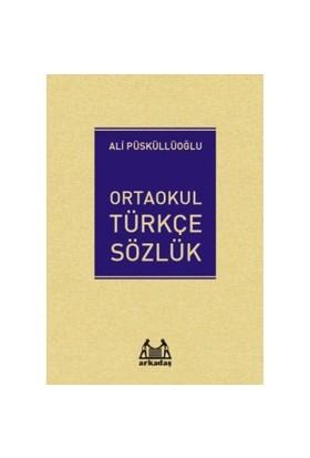 Arkadaş Ortaokul Türkçe Sözlük-Ali Püsküllüoğlu
