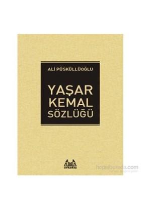 Yaşar Kemal Sözlüğü-Ali Püsküllüoğlu