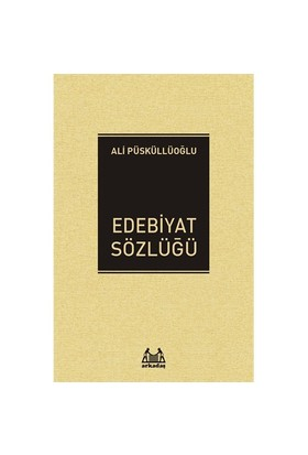 Edebiyat Sözlüğü-Ali Püsküllüoğlu