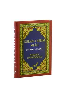 Kur'An-I Kerim Meali Metinsiz Türkçe Anlamı (Ciltli-Orta Boy)-Ahmed Davudoğlu