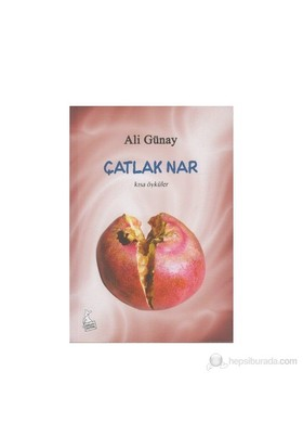 Çatlak Nar-Ali Günay