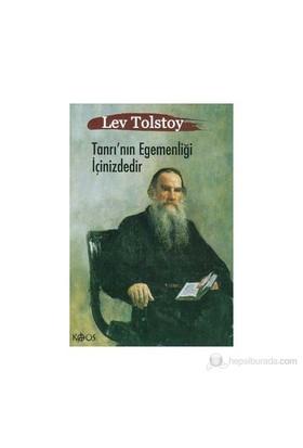 Tanrı'Nın Egemenliği İçinizdedir Mistik Bir Din Değil Yeni Bir Yaşam Anlayışı Olarak Hristiyanlık (-Lev Nikolayeviç Tolstoy