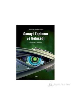 Sanayi Toplumu Ve Geleceği - (Manifesto)-Unabomber
