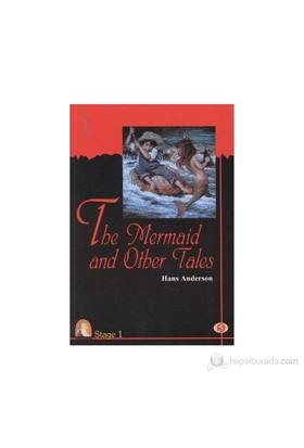 The Mermaid And Other Tales (Stage 1)-Hans Christian Andersen