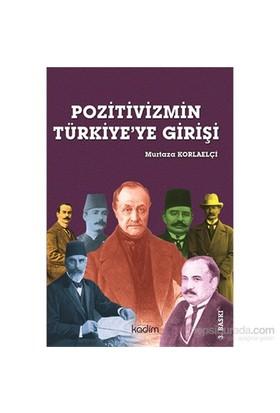 Pozitivizmin Türkiye'ye Girişi