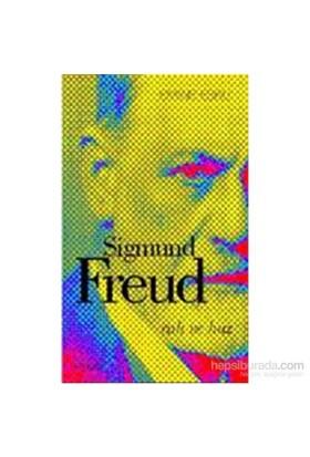 Sıgmund Freud - Ruh Ve Haz-Kolektif