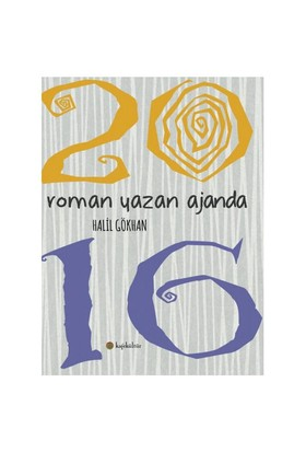 Roman Yazan Ajanda 2016-Halil Gökhan