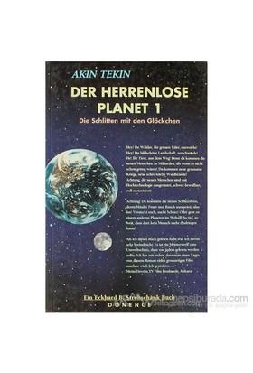 Der Herrenlose Planet 1 Die Schlitten Mit Den Glöckchen-Akın Tekin