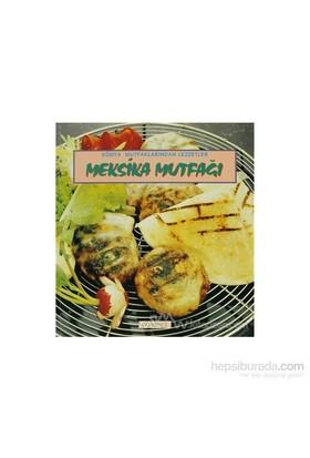Meksika Mutfağı - Ömür Sam