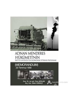 Adnan Menderes Hükümeti'Nin İmf'Ye Sunduğu İlk Ekonomik İstikrar Programı-Rıza Arslan