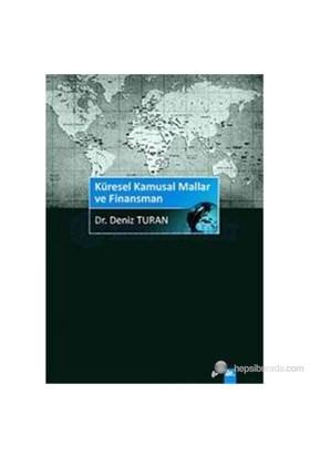Küresel Kamusal Mallar Ve Finansman-Deniz Turan