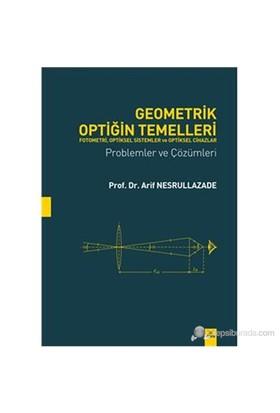 Geometrik Optiğin Temelleri Problemler Ve Çözümleri-Arif Nesrullazade