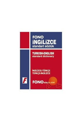 Fono İngilizce / Türkçe - Türkçe / İngilizce Standart Sözlük