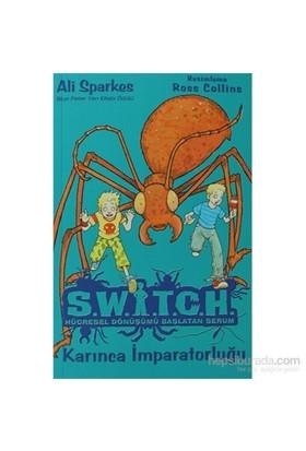 Switch Hücresel Dönüşümü Başlatan Serum 4 Karınca İmparatorluğu-Ali Sparkes