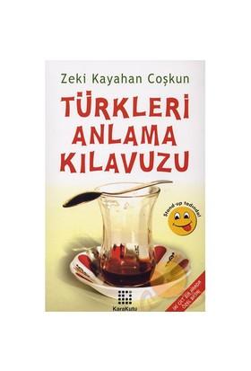 Türkleri Anlama Kılavuzu (2 Cilt Bir Arada)