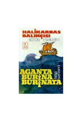 Aganta Burina Burinata - Cevat Şakir Kabaağaçlı (Halikarnas Balıkçısı)