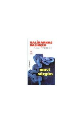 Mavi Sürgün - Cevat Şakir Kabaağaçlı (Halikarnas Balıkçısı)