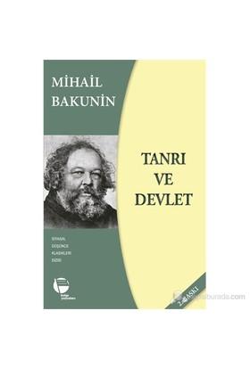 Tanrı Ve Devlet-Mihail Bakunin