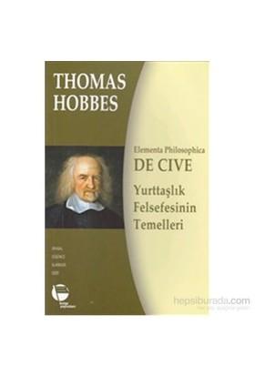 De Cive - Yurttaşlık Felsefesinin Temelleri