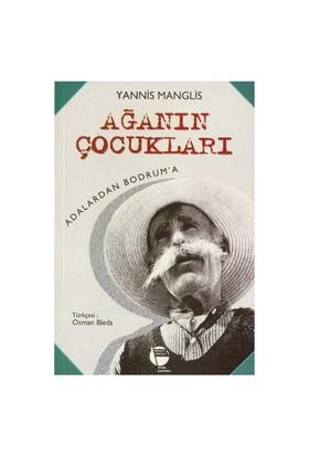 Ağanın Çocukları / Adalardan Bodrum'A-Yannis Manglis