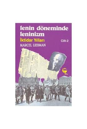 Lenin Döneminde Leninizm (II Cilt)