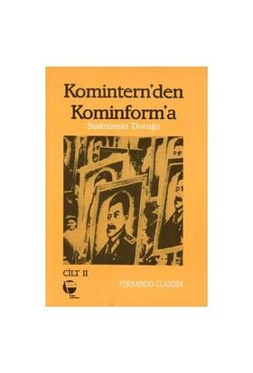 Komintern'den Kominform'a (II Cilt)