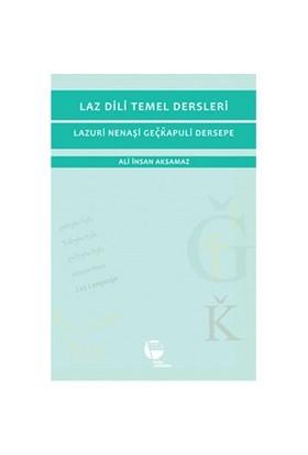 Laz Dili Temel Dersleri (Lazuri Nenaşi Geöüapuli Dersepe)
