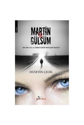 Martin ile Gülsüm - Hüseyin Çelik
