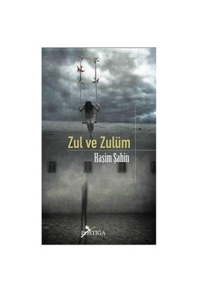 Zul ve Zulüm - Haşim Şahin