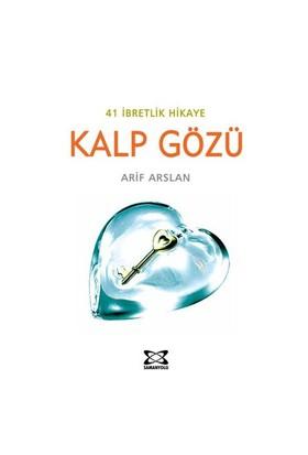 Kalp Gözü - 41 İbretlik Hikaye (Cep Boy)-Arif Arslan