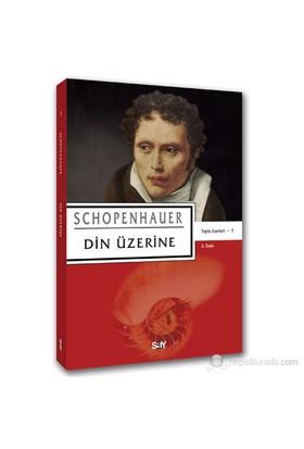 Din Üzerine - Arthur Schopenhauer