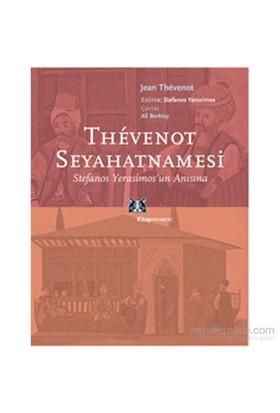 Thevenot Seyahatnamesi-Jean Thevenot